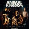 Animal Kingdom:Mamás,Leonas y Fieras de Armas Tomar