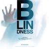 Film: Blindness/Ceguera