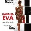 Habana Eva: La Contra de Yoani