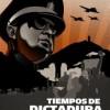 Tiempos de Dictadura: No Habrá Paz para Los Malvados