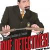 Qué Detectives: Más Perdido que Moncho Martínez haciendo Cine